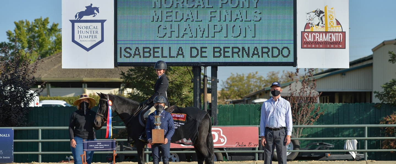 NorCal Pony Medal Finals Winner - Isabella De Bernardo